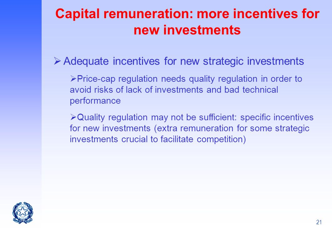 Capital remuneration: more incentives for new investments