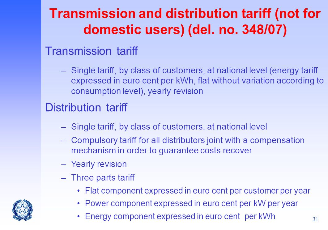 Transmission and distribution tariff (not for domestic users) (del. no