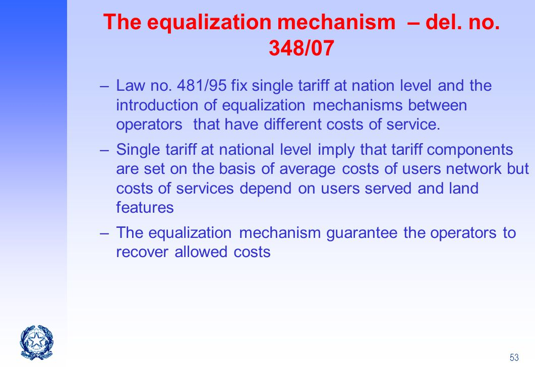 The equalization mechanism – del. no. 348/07