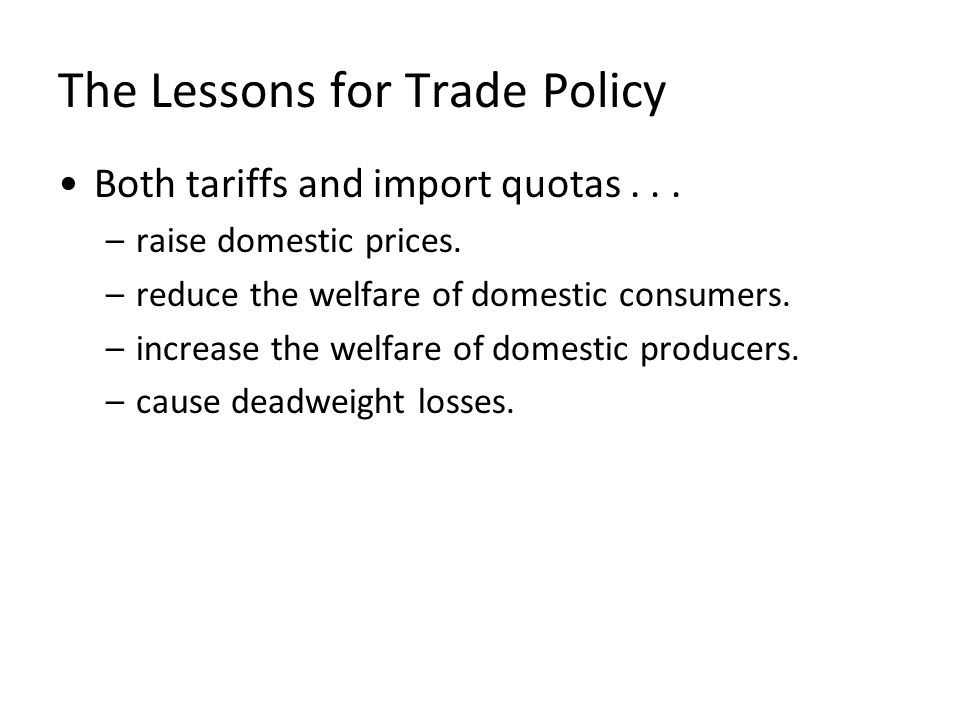 The Lessons for Trade Policy