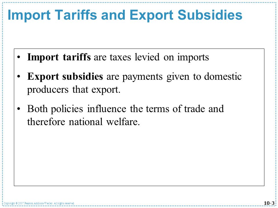 Import Tariffs and Export Subsidies