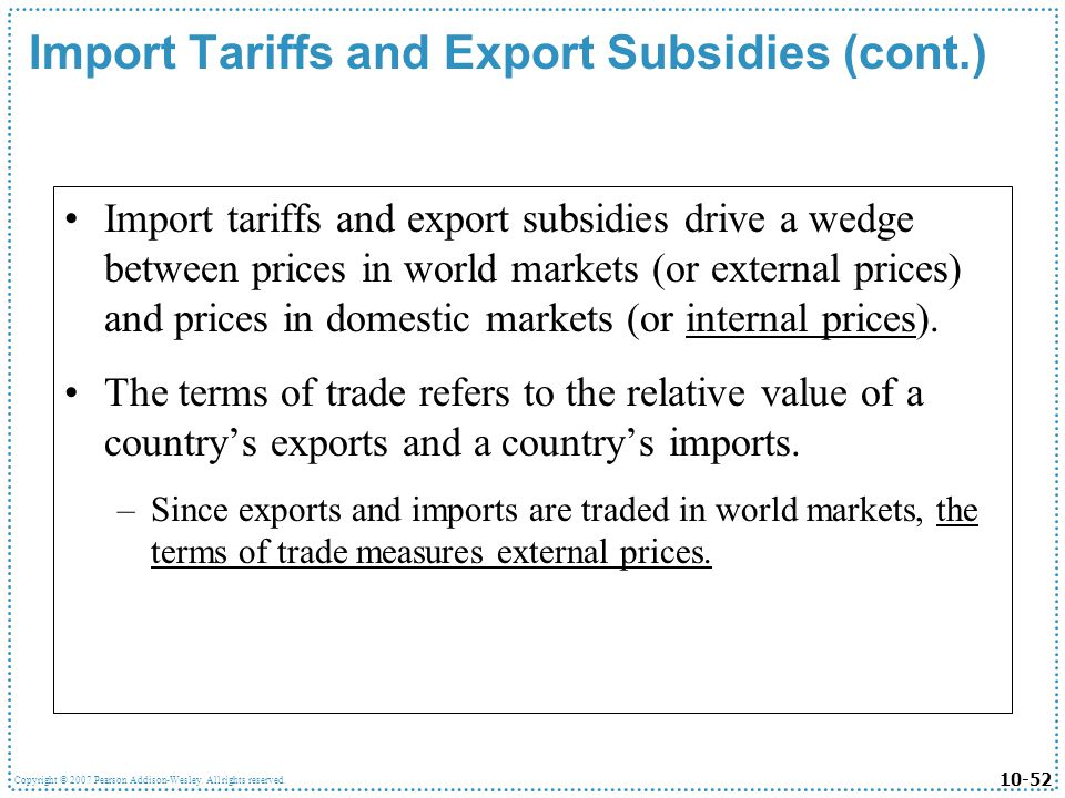 Import Tariffs and Export Subsidies (cont.)