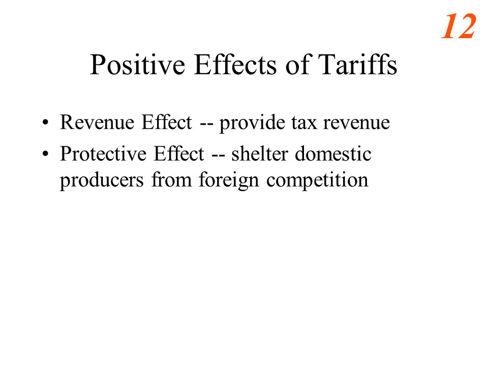 Positive Effects of Tariffs