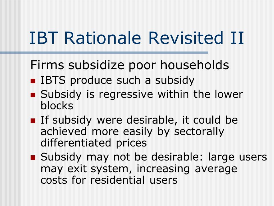 IBT Rationale Revisited II