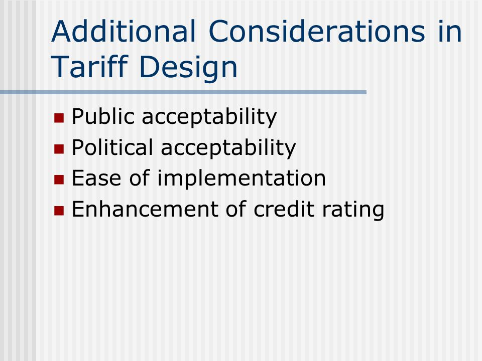 Additional Considerations in Tariff Design