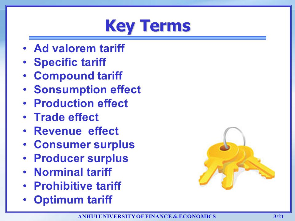 Key Terms Ad valorem tariff Specific tariff Compound tariff