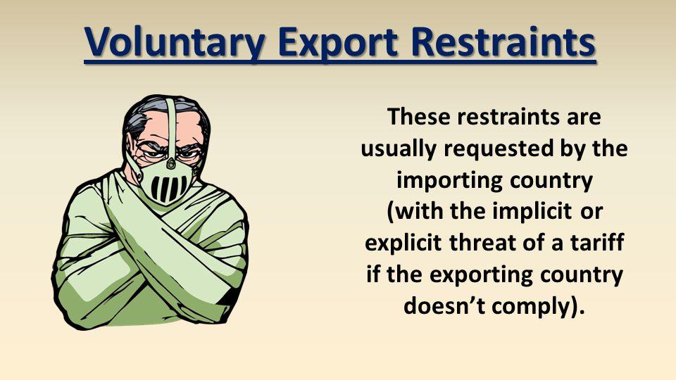 Voluntary Export Restraints