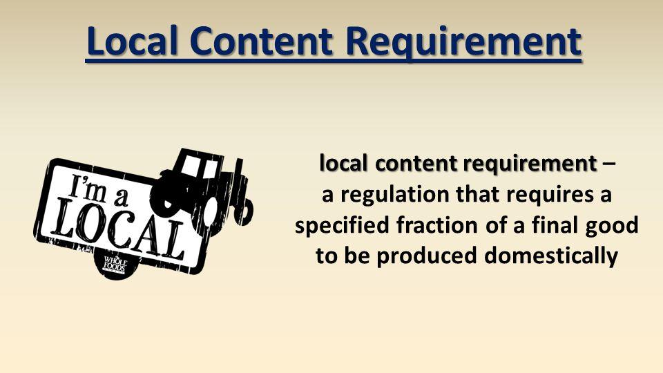 Local Content Requirement local content requirement –