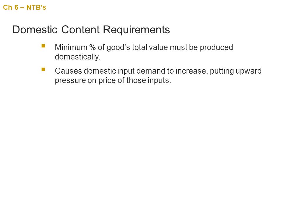 Domestic Content Requirements