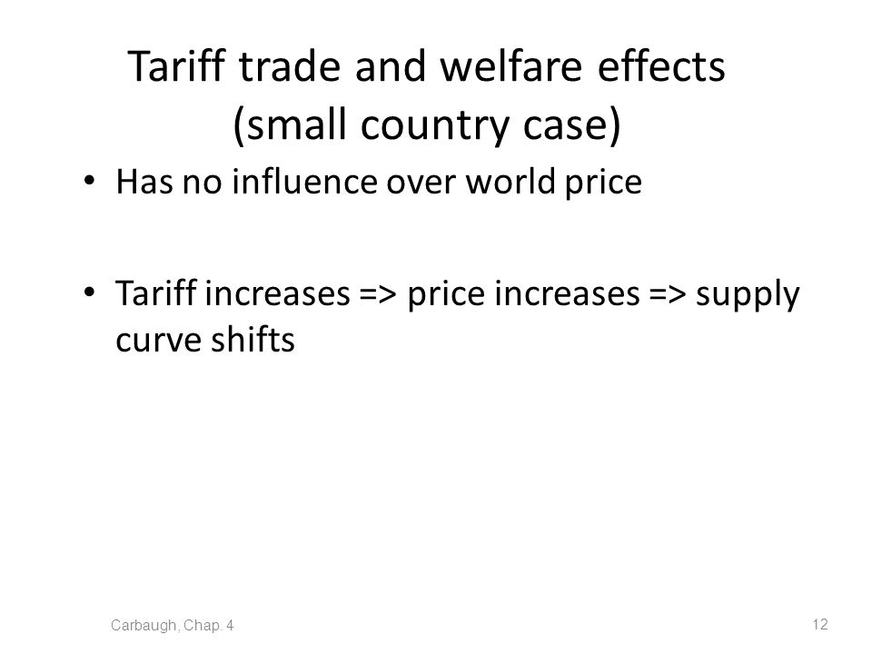 Tariff trade and welfare effects (small country case)