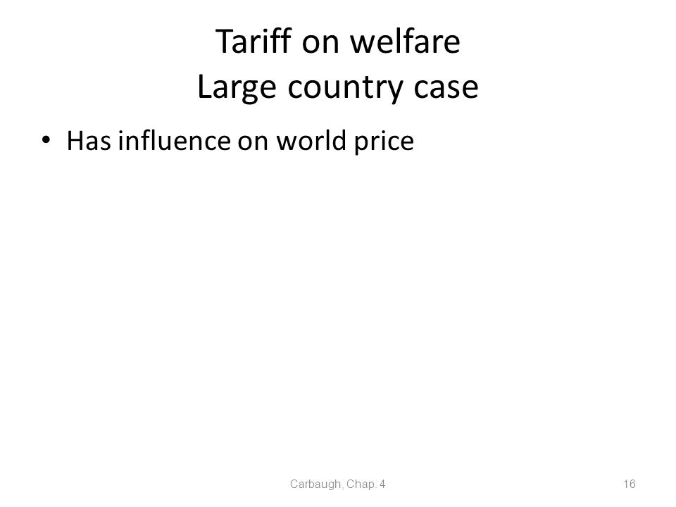 Tariff on welfare Large country case