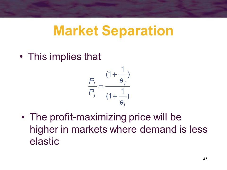 Market Separation This implies that
