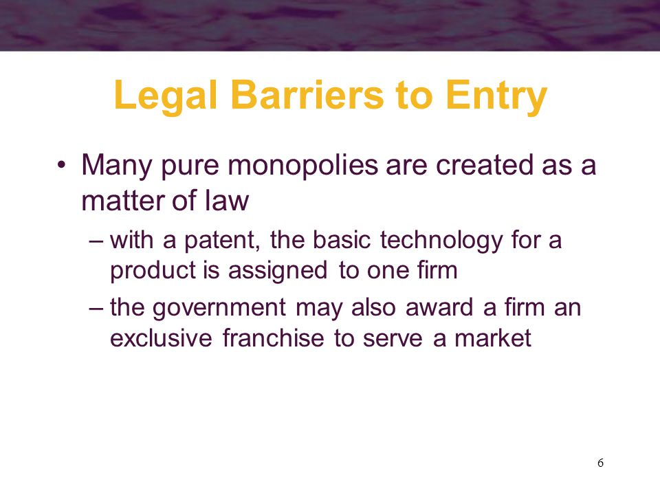 Legal Barriers to Entry