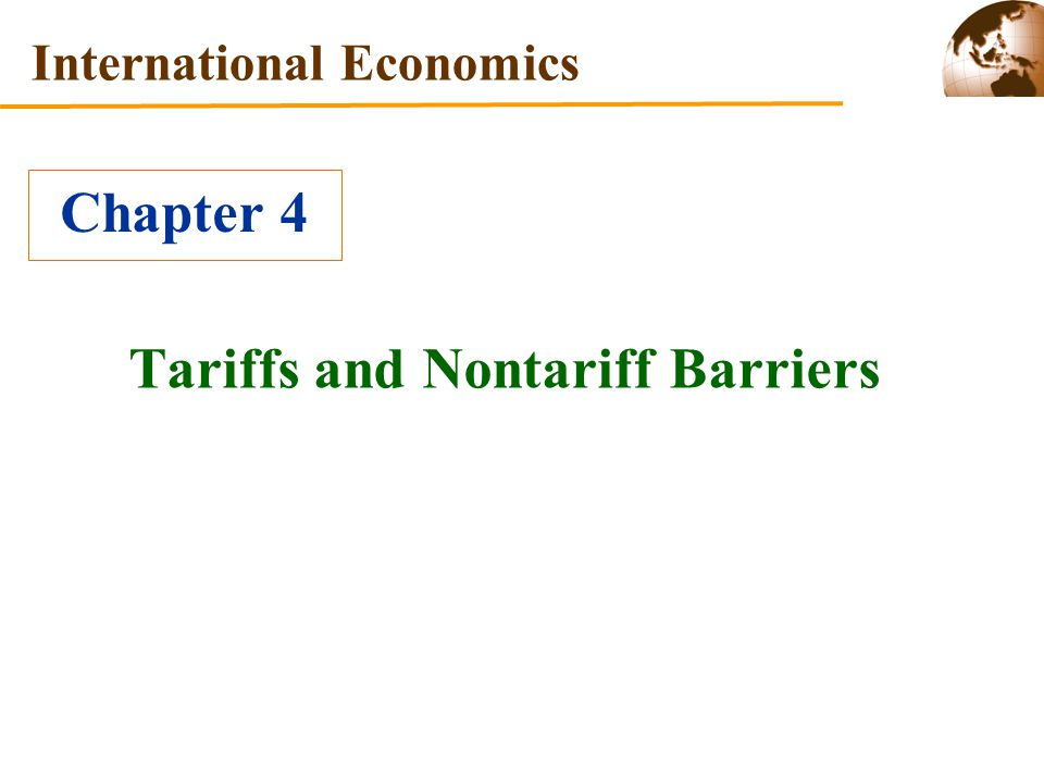 Tariffs and Nontariff Barriers