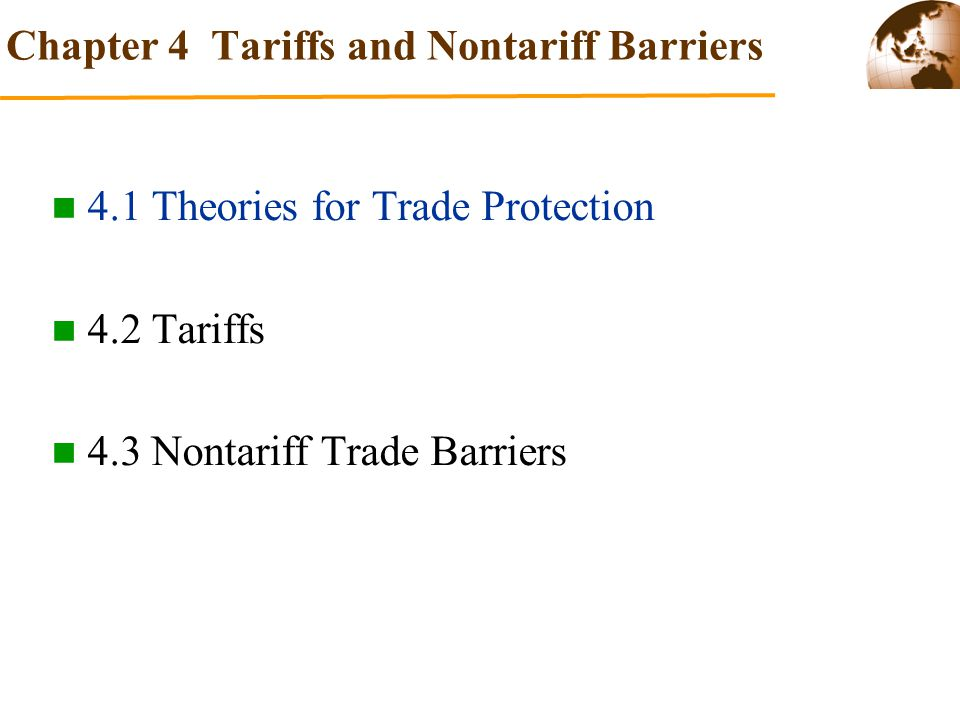 Chapter 4 Tariffs and Nontariff Barriers