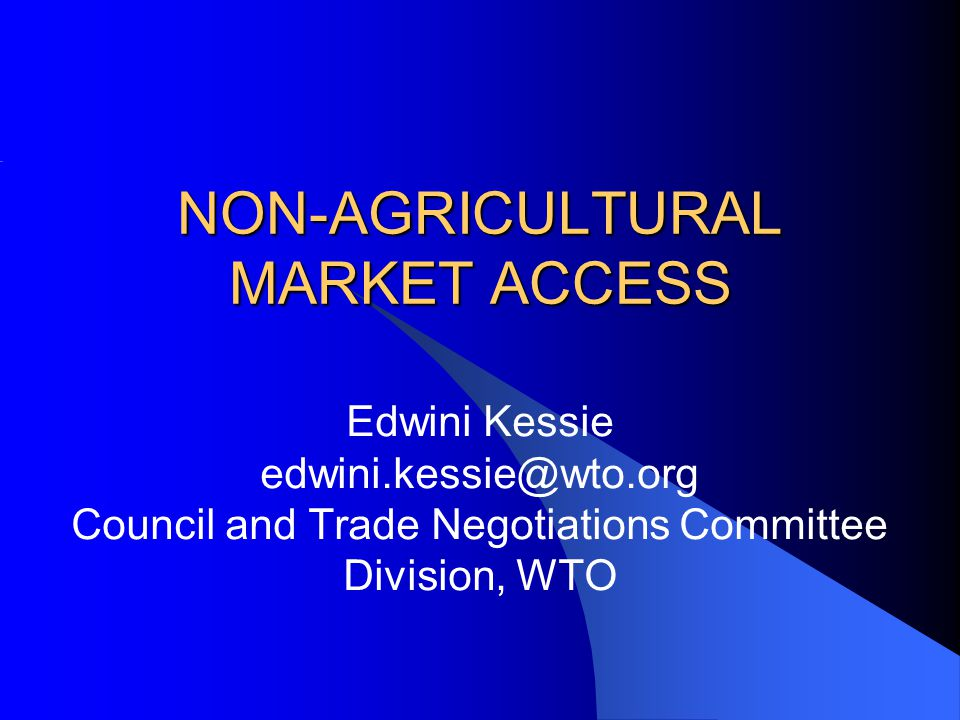 NON-AGRICULTURAL MARKET ACCESS