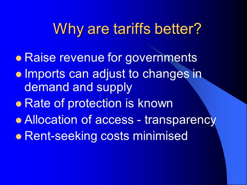 Why are tariffs better Raise revenue for governments