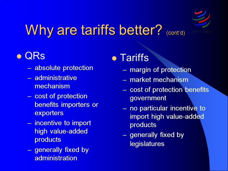 Why are tariffs better (cont'd)
