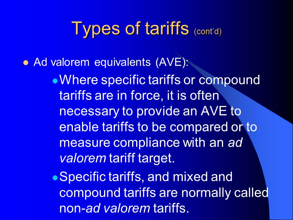 Types of tariffs (cont'd)