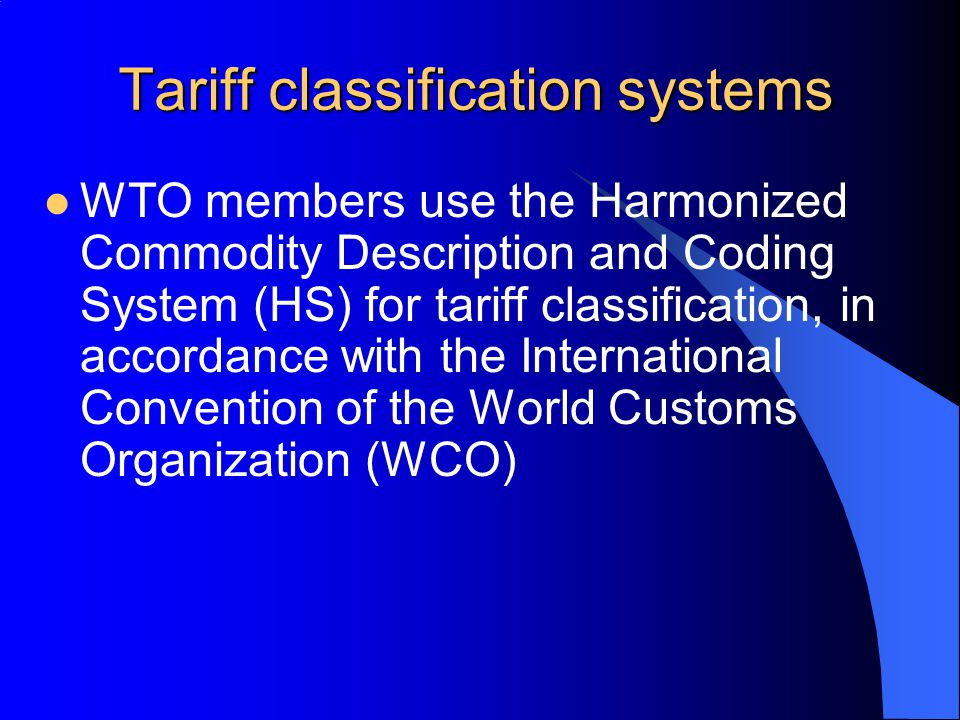 Tariff classification systems