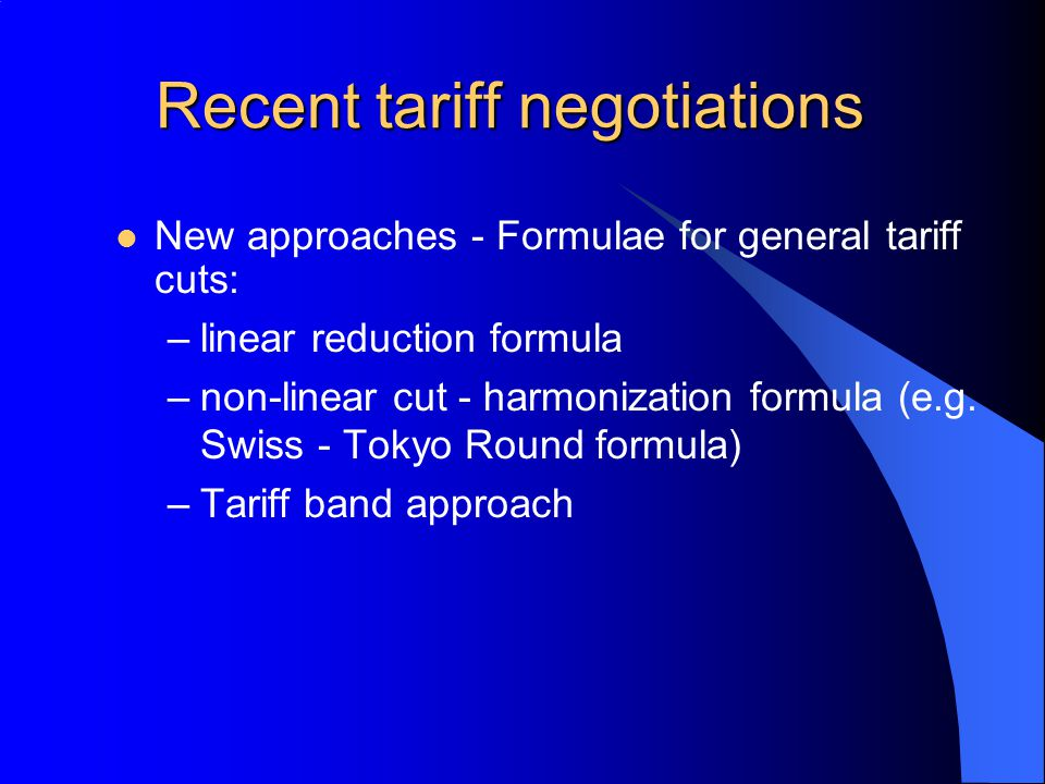Recent tariff negotiations