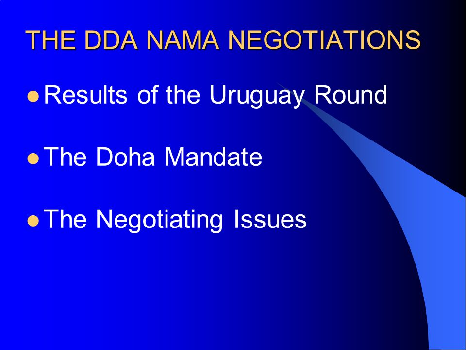 THE DDA NAMA NEGOTIATIONS