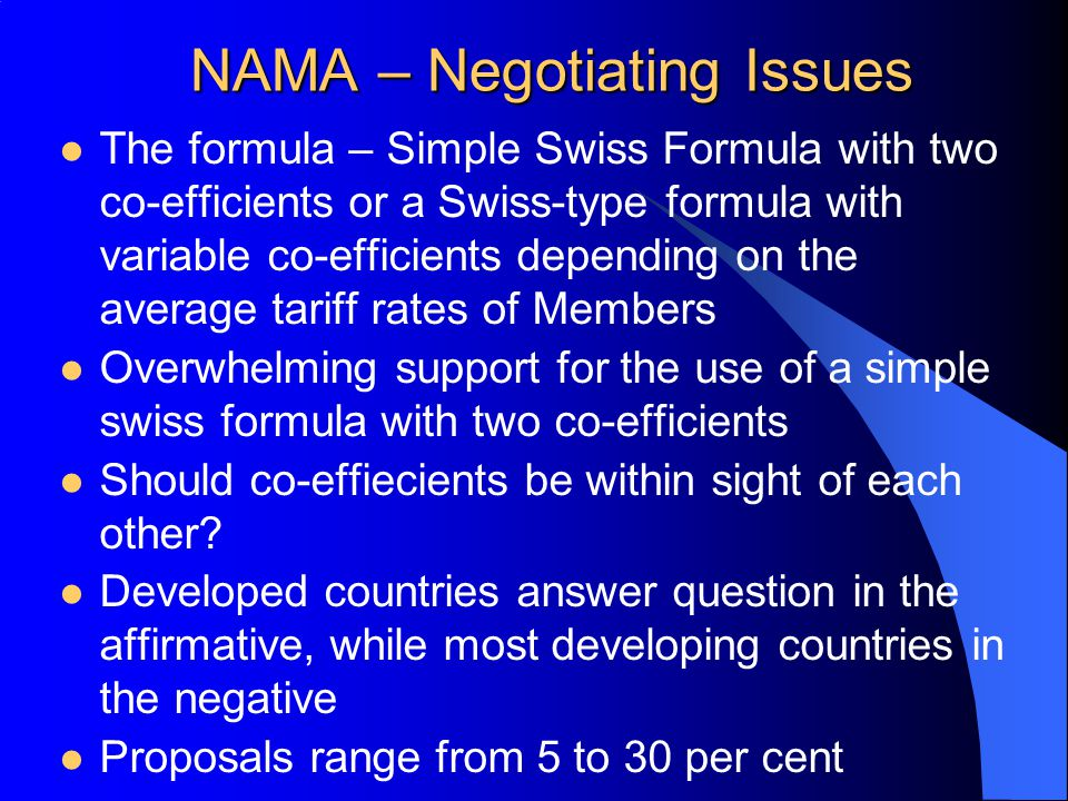 NAMA – Negotiating Issues