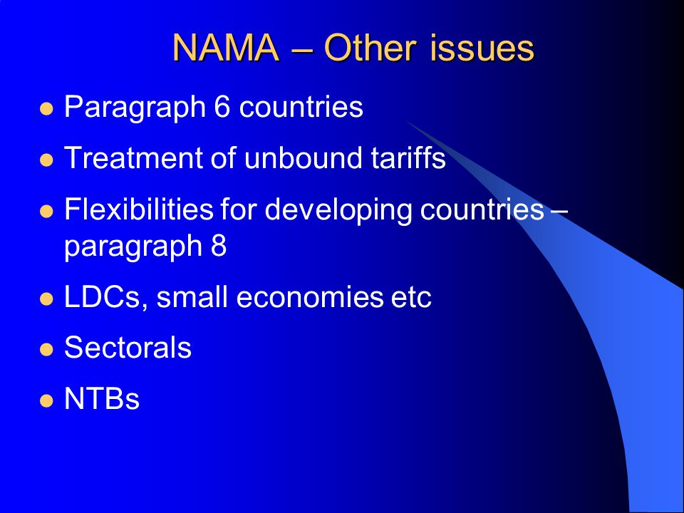NAMA – Other issues Paragraph 6 countries Treatment of unbound tariffs