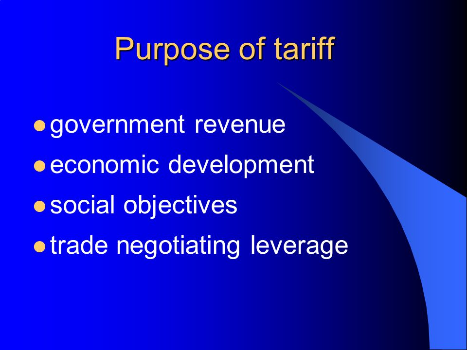 Purpose of tariff government revenue economic development