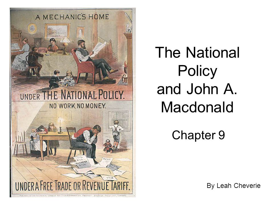 The National Policy and John A. Macdonald