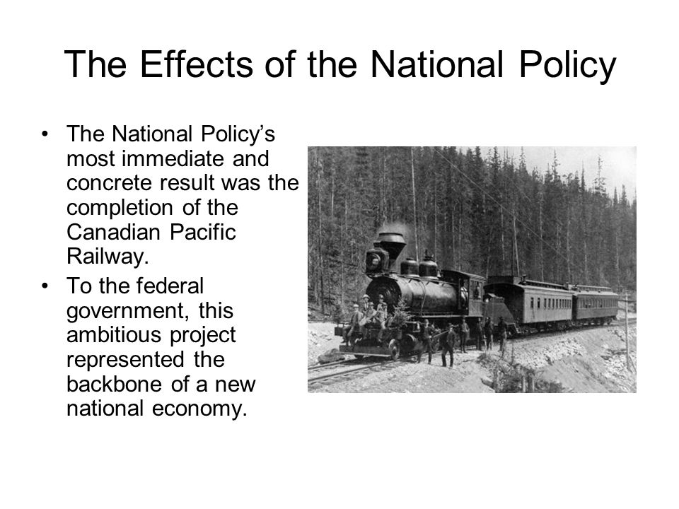 The Effects of the National Policy