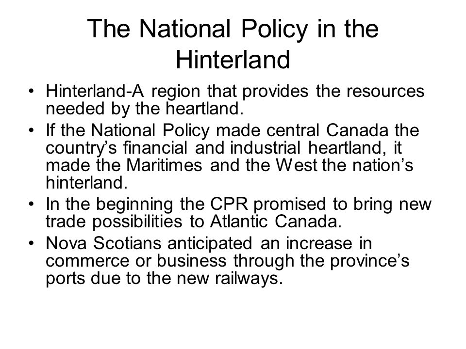 The National Policy in the Hinterland
