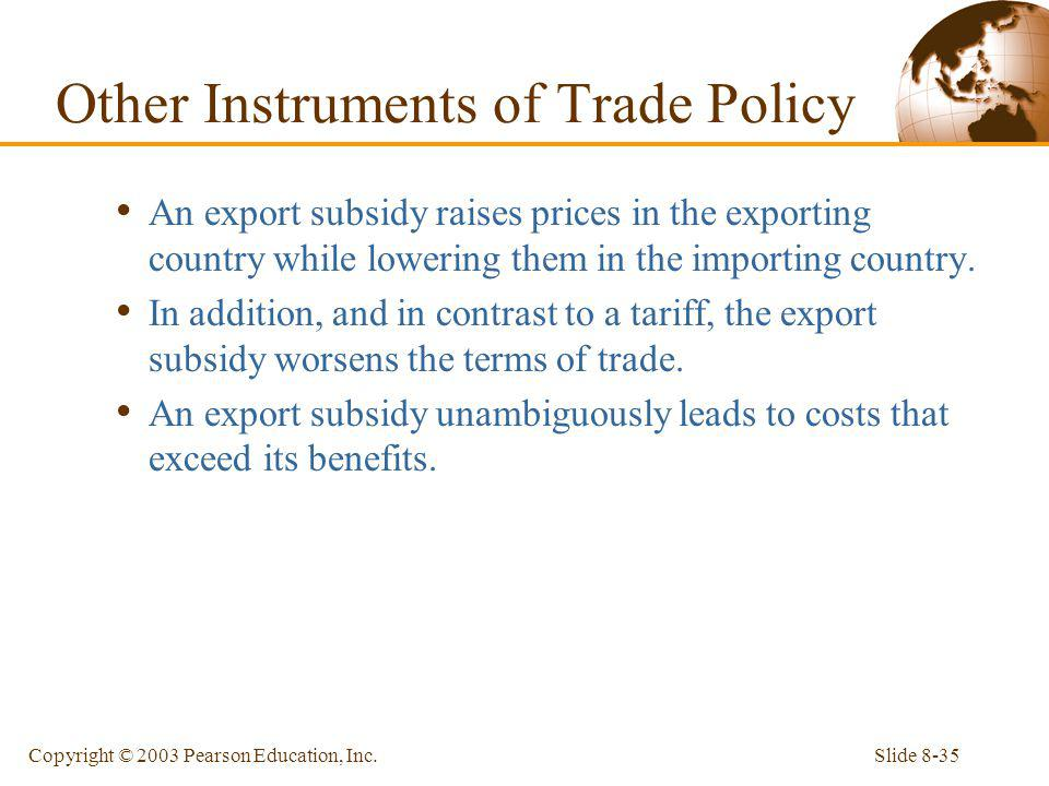 Other Instruments of Trade Policy
