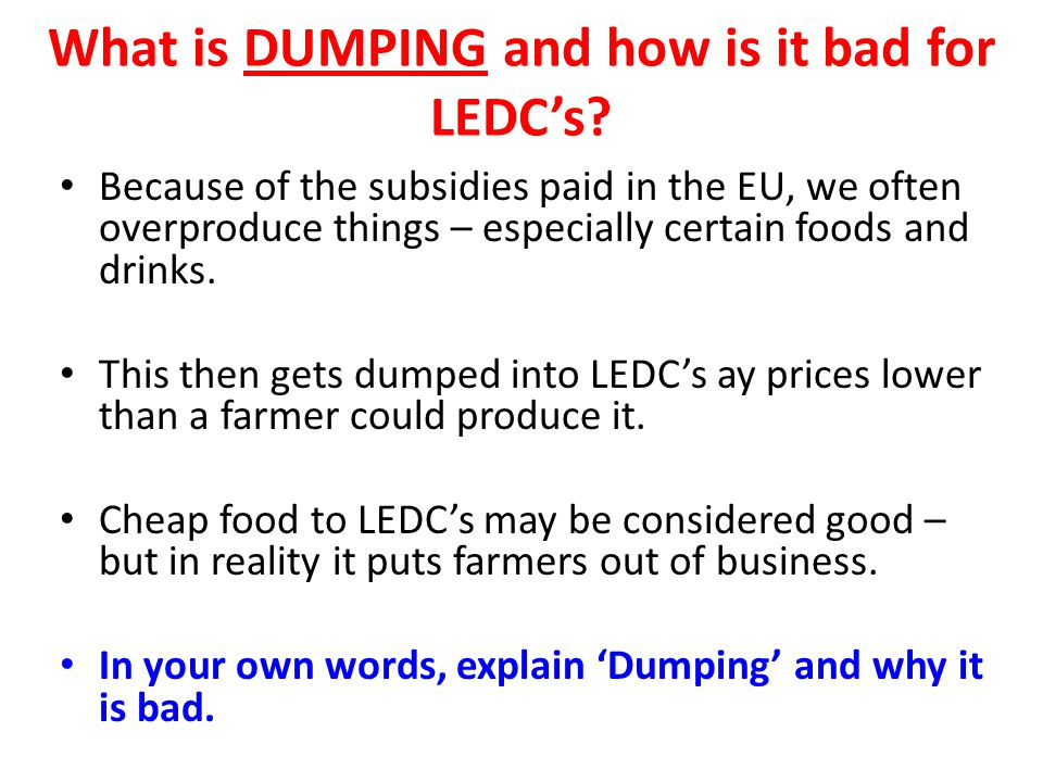 What is dumping and how is it bad for LEDC's
