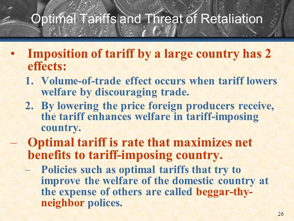 Optimal Tariffs and Threat of Retaliation