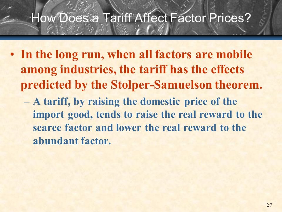 How Does a Tariff Affect Factor Prices