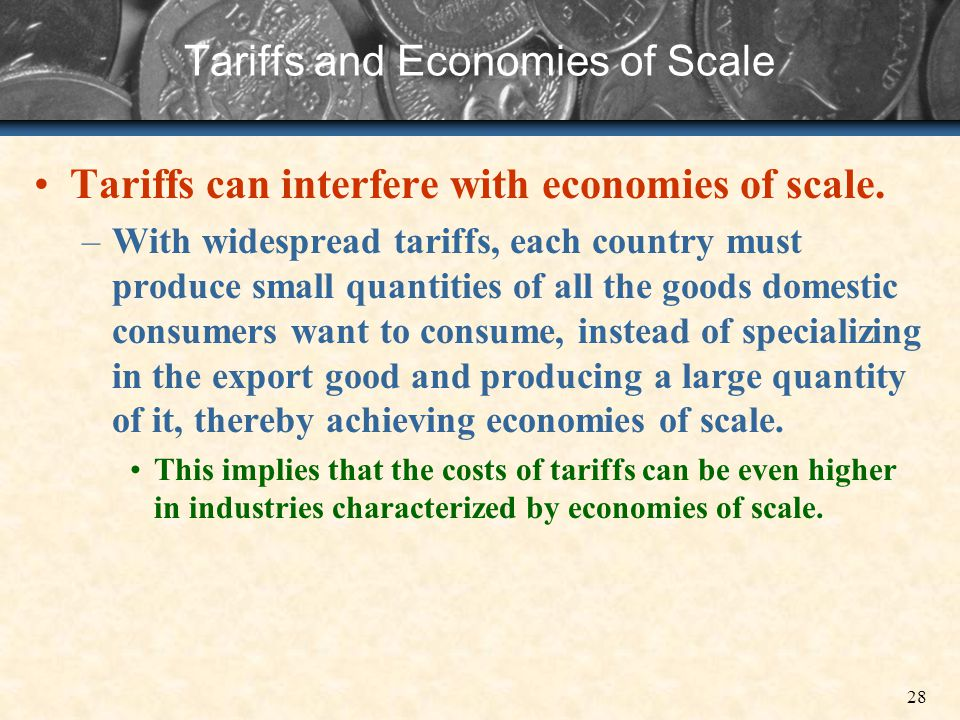 Tariffs and Economies of Scale