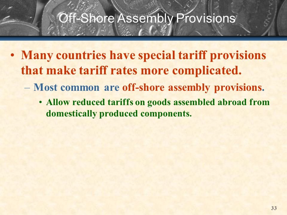 Off-Shore Assembly Provisions