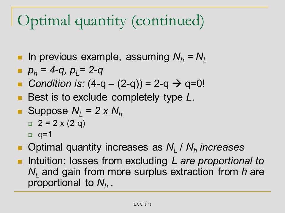 Optimal quantity (continued)