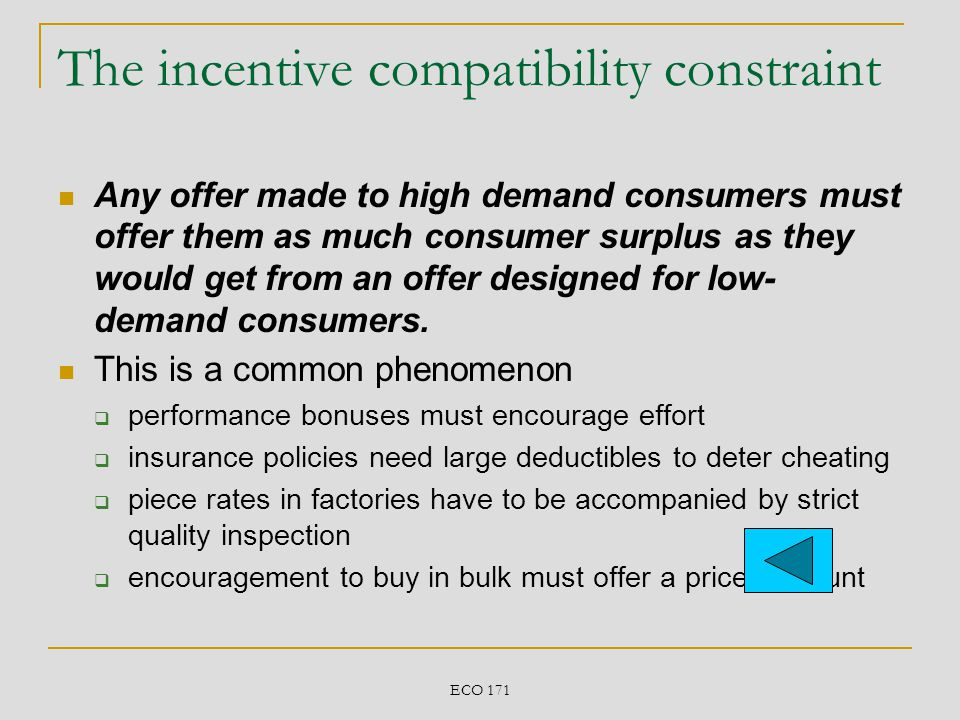The incentive compatibility constraint