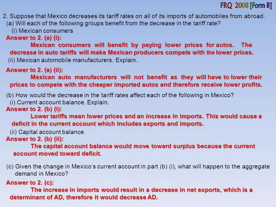 FRQ 2008 [Form B] 2. Suppose that Mexico decreases its tariff rates on all of its imports of automobiles from abroad.