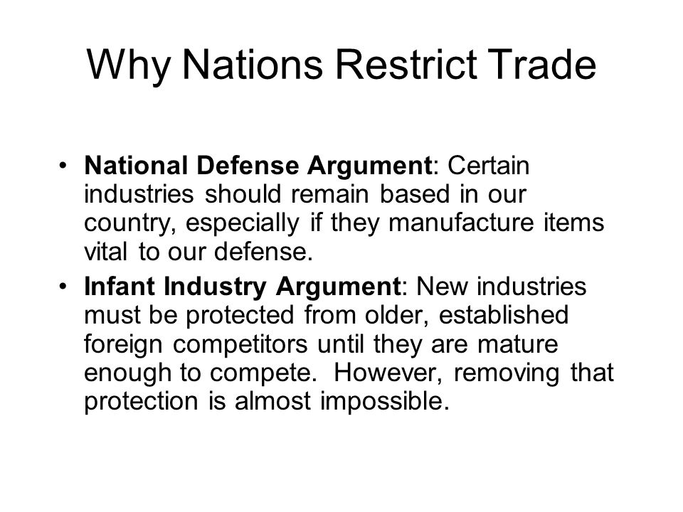 Why Nations Restrict Trade