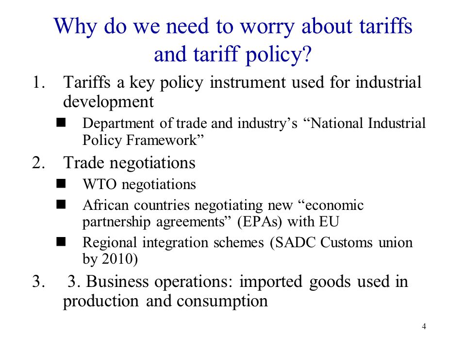 Why do we need to worry about tariffs and tariff policy
