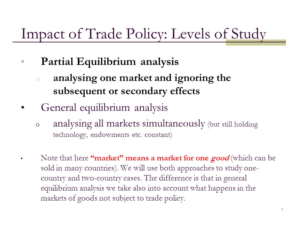 Impact of Trade Policy: Levels of Study