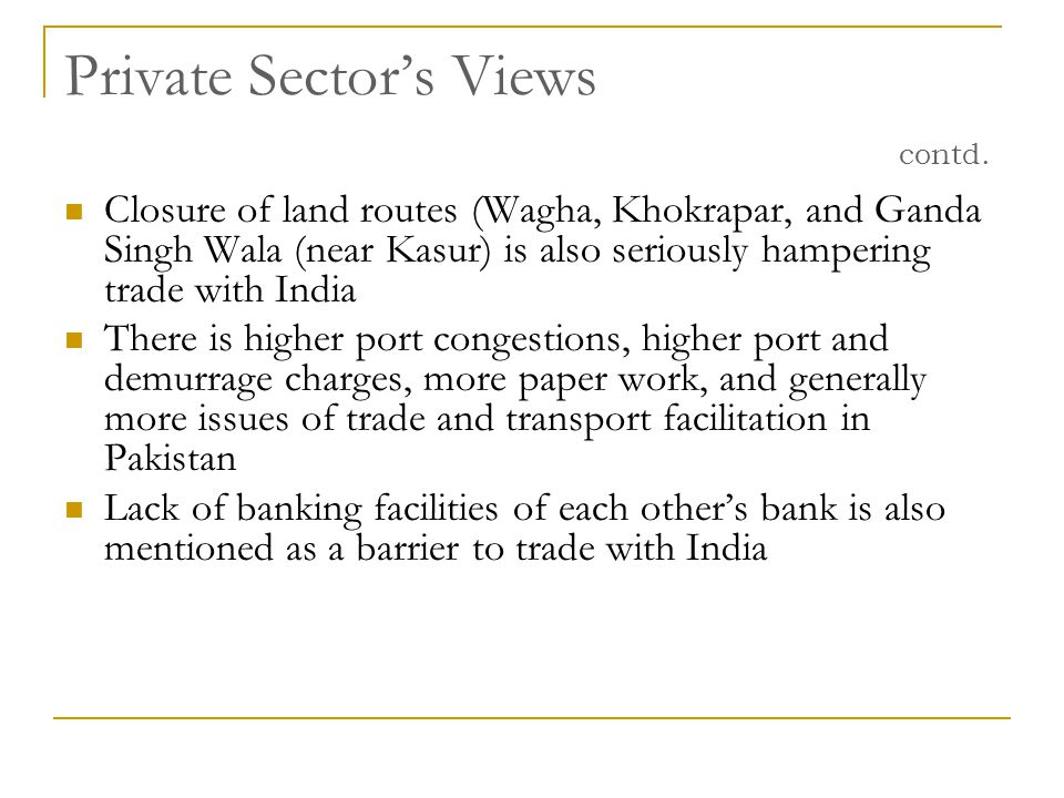 Private Sector's Views contd.