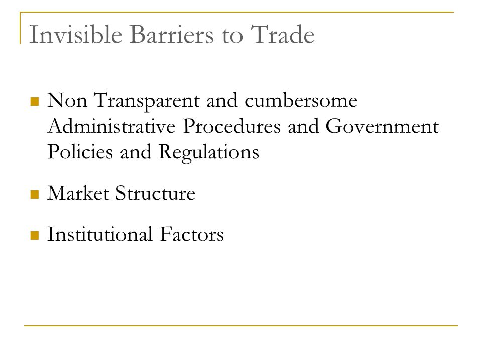 Invisible Barriers to Trade