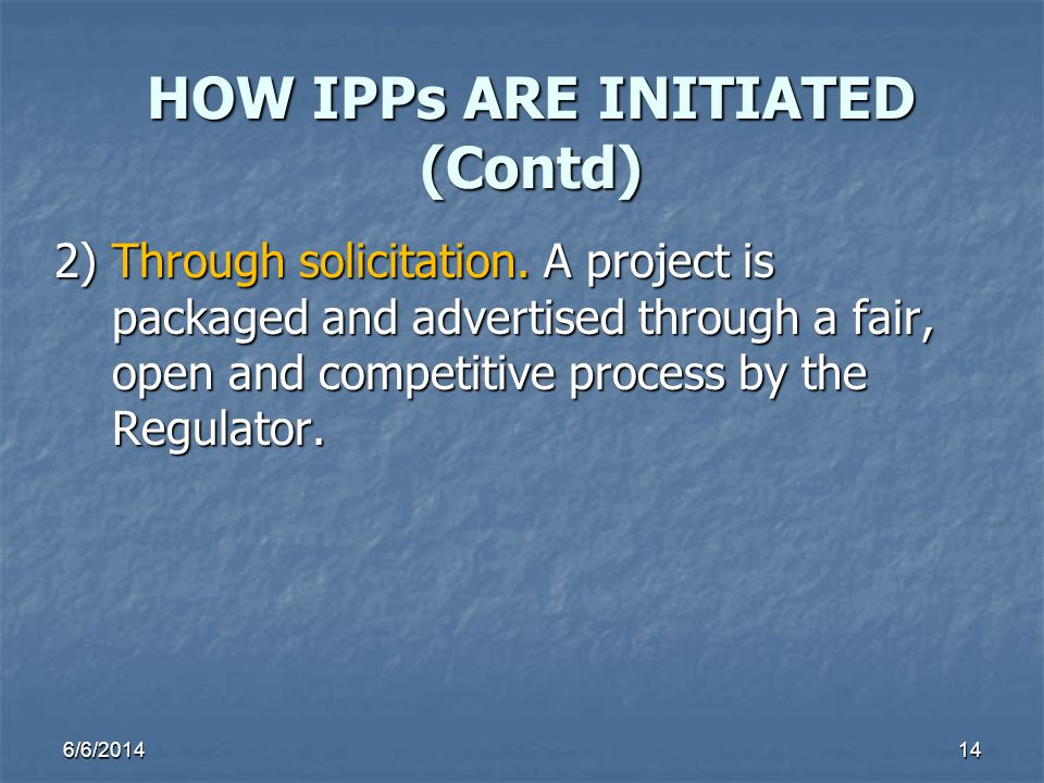 HOW IPPs ARE INITIATED (Contd)