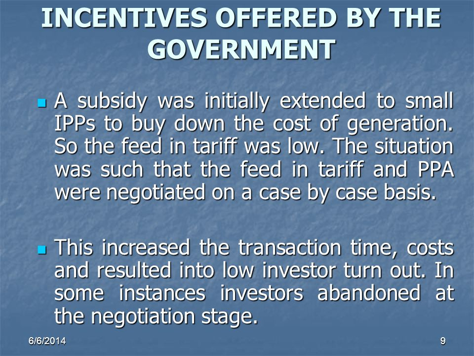 INCENTIVES OFFERED BY THE GOVERNMENT