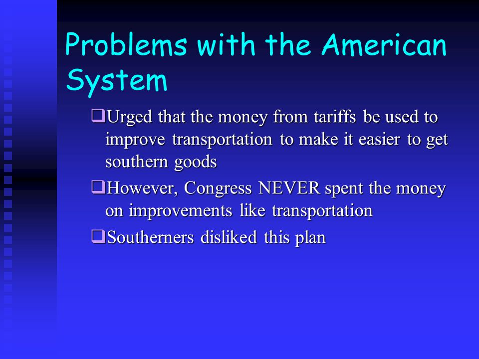Problems with the American System