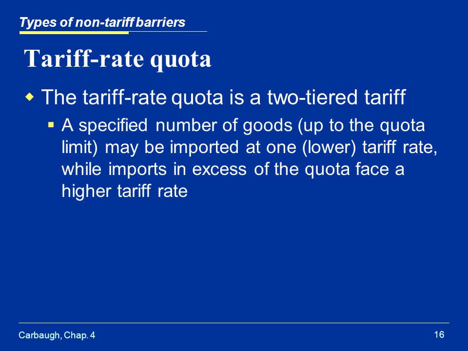Tariff-rate quota The tariff-rate quota is a two-tiered tariff